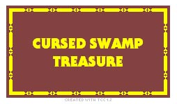 Cursed Swamp Treasure