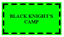 Black Knight's Camp