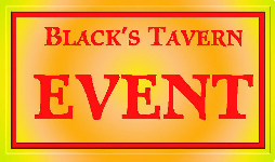 Black's Tavern Event